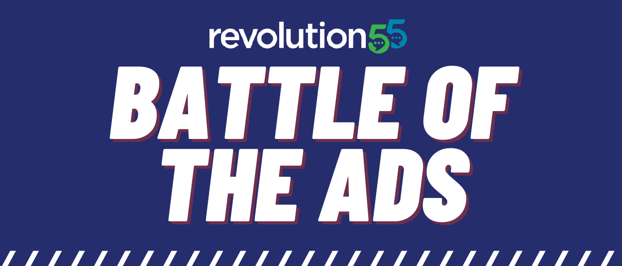 Revolution55 - Battle of the Ads